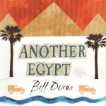 """Book Review: """"Another Egypt"""" by Bill Dixon"""